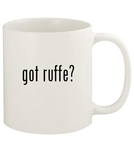 got ruffe? - 11oz Ceramic White Coffee Mug Cup, White