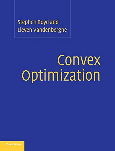 Compare Textbook Prices for Convex Optimization 1 Edition ISBN 8581000032823 by Boyd, Stephen,Vandenberghe, Lieven