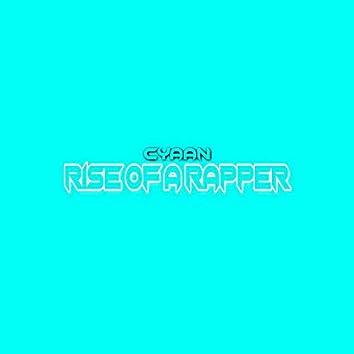 Rise of a Rapper