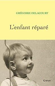 L'enfant réparé par Delacourt
