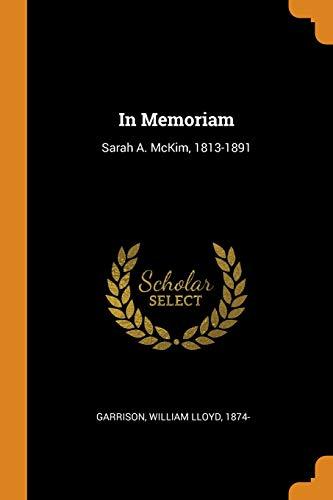 In Memoriam: Sarah A. McKim, 1813-1891
