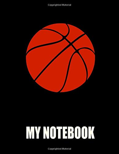 My Notebook. For Basketball Fans. Blank Lined Planner Journal Diary.