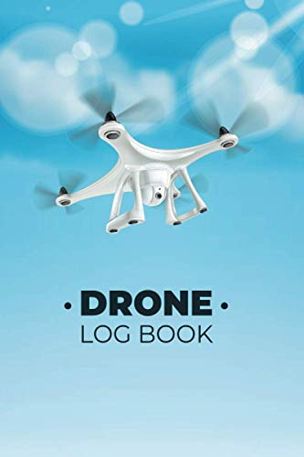 DRONE LOG BOOK: Flight Log Book for Drone Pilots to Document Drone Flights | A5 Notebook with Form to Fill out on 109 Pages.