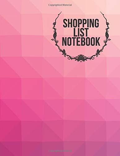 Shopping List Notebook: Shopping and Grocery List Notepad, Meal Planner Organizer, Grocery List Plan, Menu Kitchen Planning Notebook for Birthdays, ... Dads, Helps (Shopping Grocery List Pads)