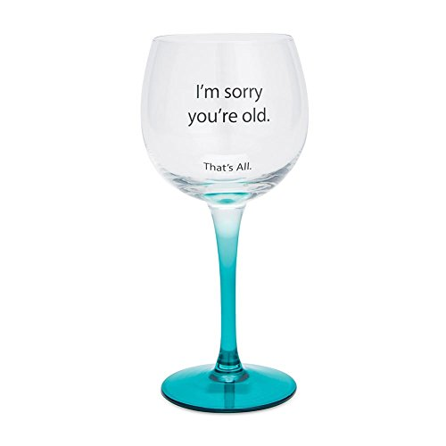 Santa Barbara Design Studio Sorry You're Old That's All Wine Glass, Blue