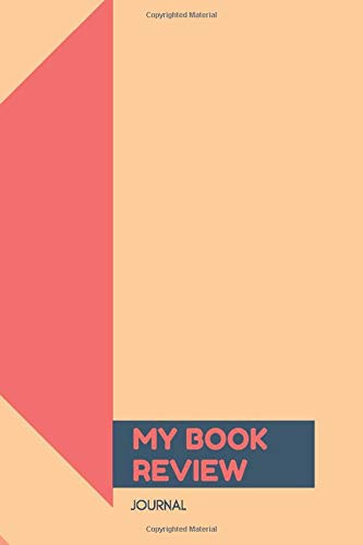 My Book Review Journal: Kids' Reading Record Book, Track Your Child's Activities During Your Absence, Record the books you have read, Kid's Book Reads ... (Kids' Reading Record Logbook, Band 28)