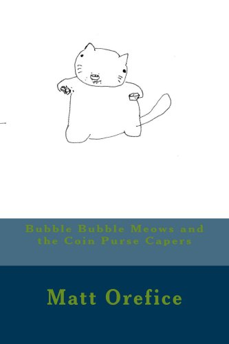 Bubble Bubble Meows and the Coin Purse Capers (English Edition)