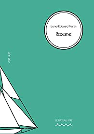 Roxane par Lionel-Edouard Martin