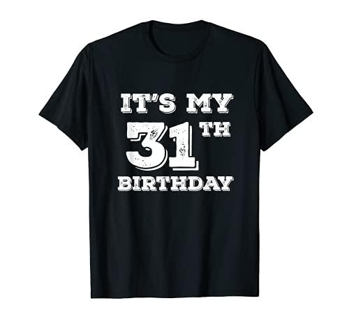 Es mi 31 cumpleaños Camiseta