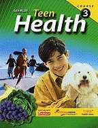 Teen Health, Course 3 (09) by McGraw-Hill, Glencoe [Hardcover (2008)]