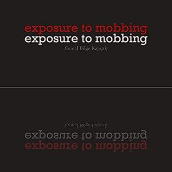 Exposure to Mobbing