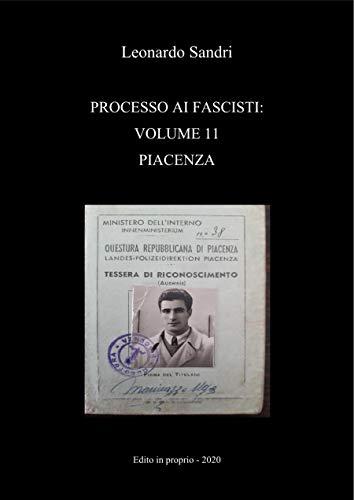 Processo ai fascisti: Piacenza
