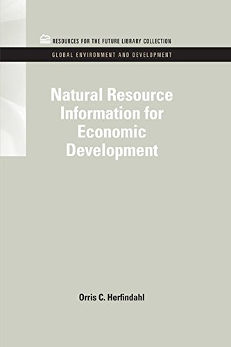 Natural Resource Information for Economic Development (RFF Global Environment and Development Set Book 2)