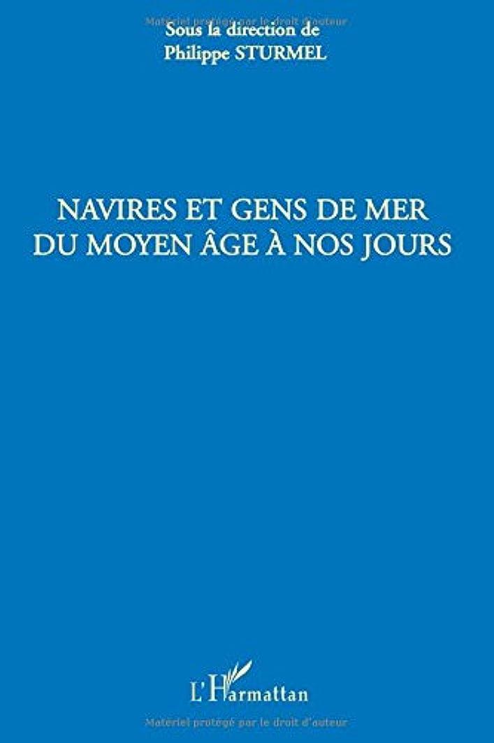 民主主義吸い込む礼拝Navires et gens de mer du Moyen Age à nos jours