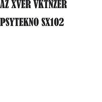 PSYTEKNO SX102