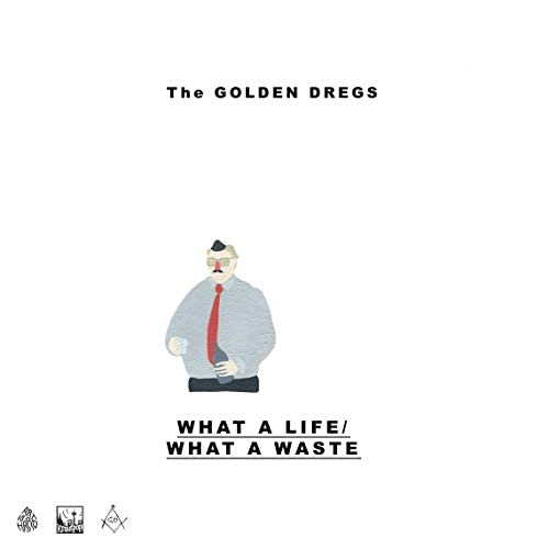 The Golden Dregs