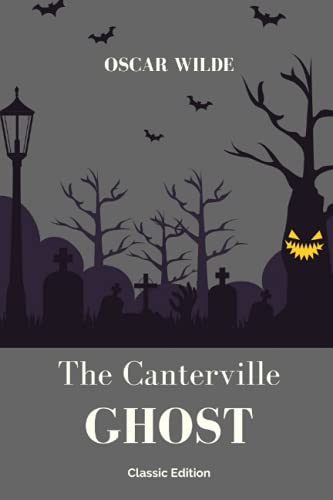 The Canterville Ghost (Classic Edition): Children Short Stories Ghost with Annotated