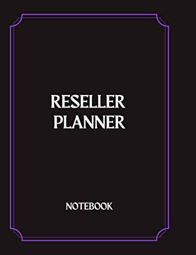 Reseller Planner notebook: Simple, Modern and High-end Vendor Planner Record Notebook, Great laptop for all your business needs, 8.5