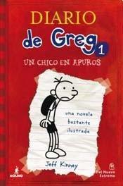 DIARIO DE GREG 1 Un Chico en Apuros par Jeff Kinney