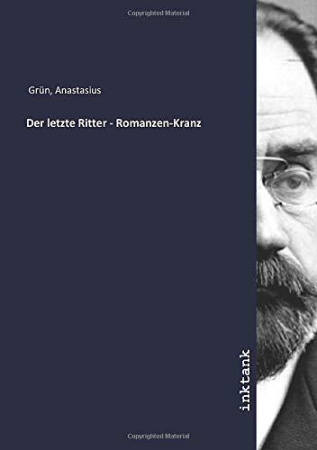 Der letzte Ritter - Romanzen-Kranz