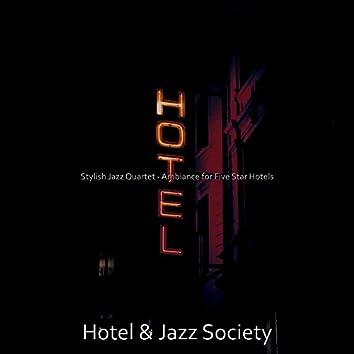 Stylish Jazz Quartet - Ambiance for Five Star Hotels