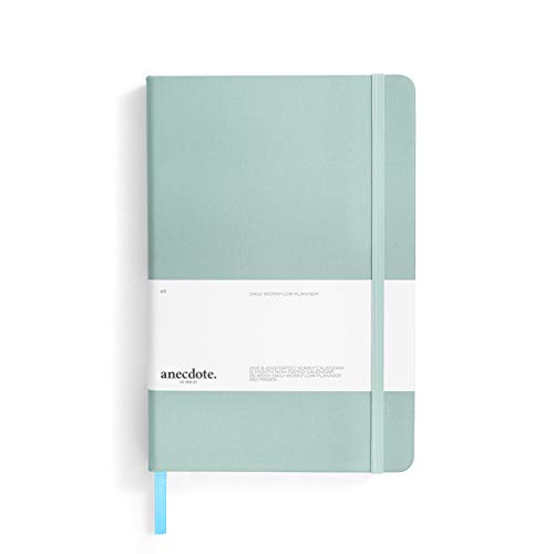 The Anecdote Daily Planner 2021. A Daily, Weekly & Monthly Planner. Achieve Your Goals. Establish Yearly, Monthly, Weekly & Daily Workflow, A5 size, Hardcover Daily Planner. Start Anytime.-Dutch Blue