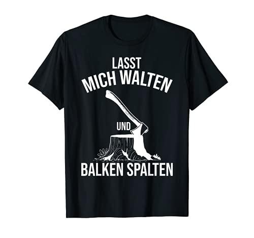 Lustiges Holz-Hacken und Holz-Spalten T-Shirt