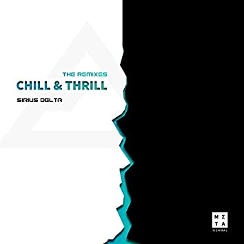 Chill & Thrill (The Remixes)