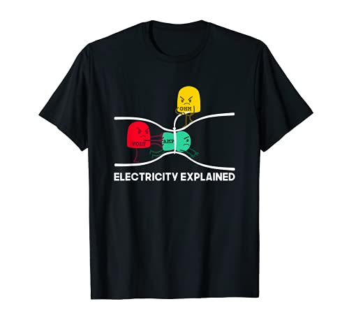 Electricity Explained T Shirt I funny Physik Nerd Geschenk