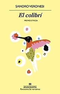 El colibrí par Sandro Veronesi