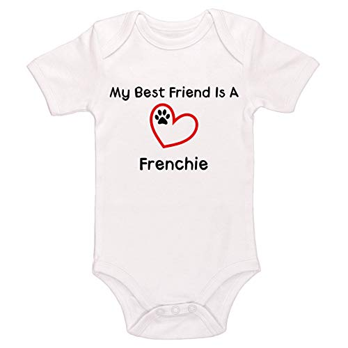 Kinacle My Best Friend is A Frenchie Baby Bodysuit (3-6 Months, White)