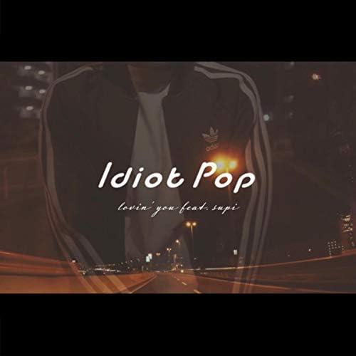 Idiot Pop feat. Supi