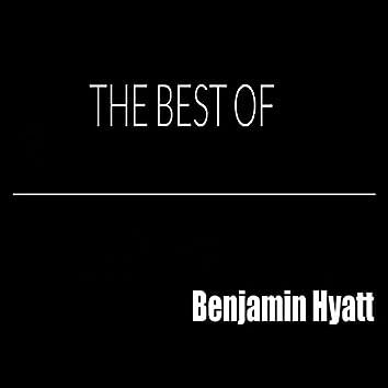 The Best of Benjamin Hyatt