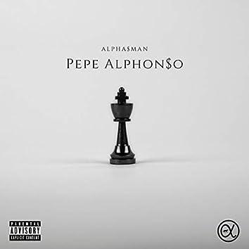 Pepe Alphon$o