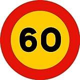 Señal Bolsa serigrafiada Velocidad Máxima 60 km/h 65 x 70 cm