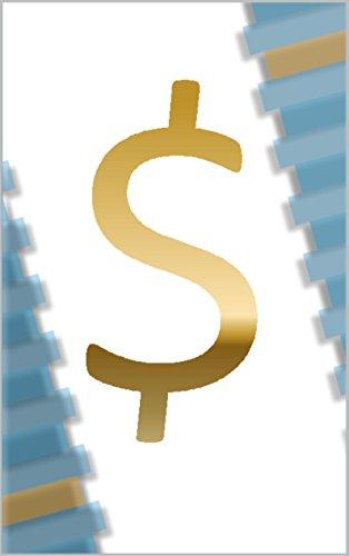 Rijk worden begint met geld te snappen!: De 10 financiële inzichten die alle economisch succes voorafgaan (Kennis is macht want kennis is geld en geld is macht)