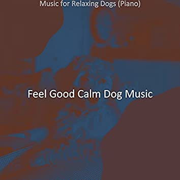Music for Relaxing Dogs (Piano)