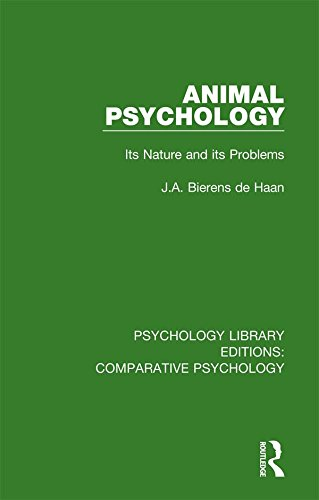 Animal Psychology: Its Nature and its Problems (Psychology Library Editions: Comparative Psychology) (English Edition)