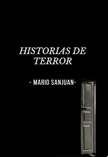Historias de Terror (Spanish Edition)