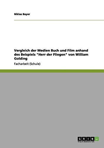 Vergleich der Medien Buch und Film anhand des Beispiels