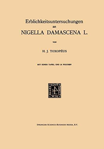 Erblichkeitsuntersuchungen an Nigella Damascena L.