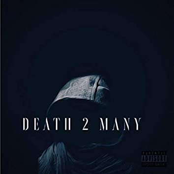 Death To Many
