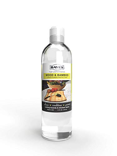Bayes High-Performance Food Grade Mineral Oil Wood & Bamboo Conditioner and Protectant - Cleans, Conditions and Protects Wood, Bamboo, and Teak Cutting Boards and Utensils - 12 oz