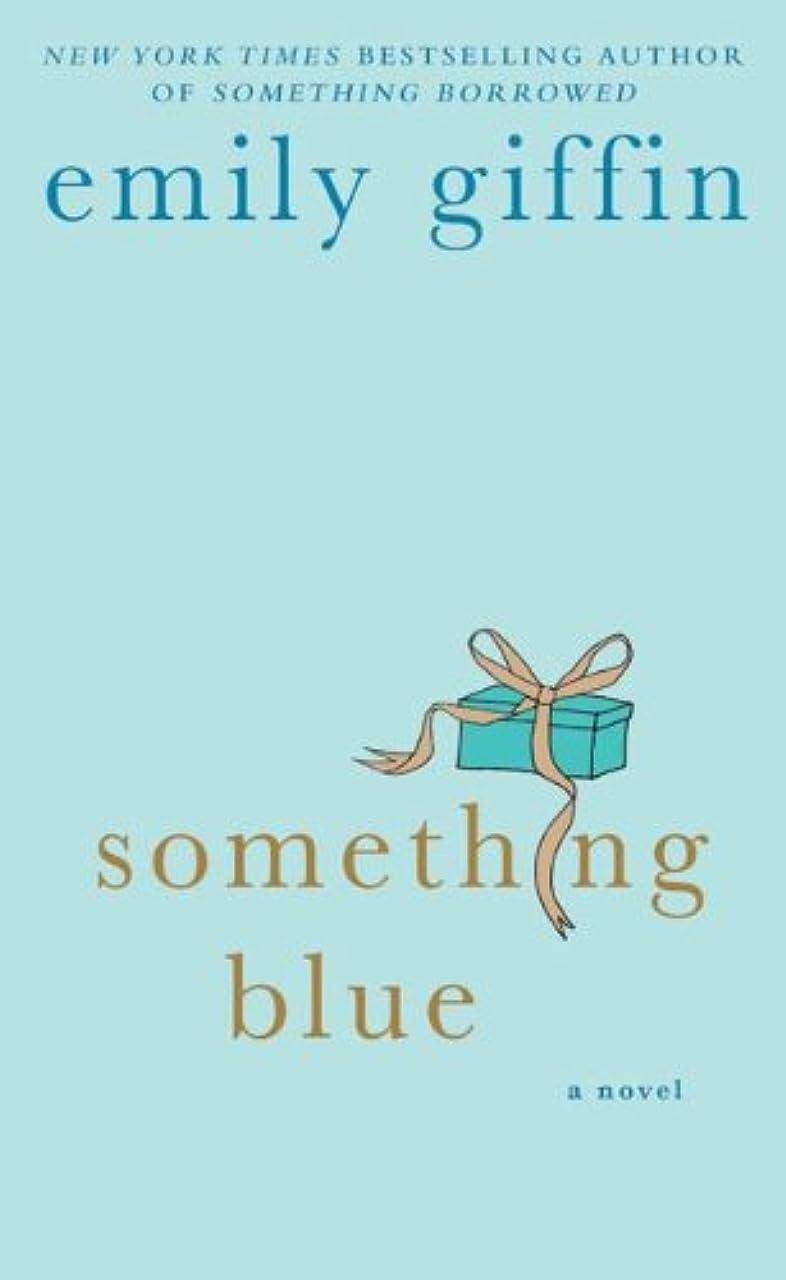 フットボール所有権黙認するSomething Blue: A Novel (English Edition)