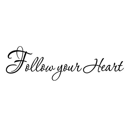 Follow Your Heart Inspirational Sayings Vinyl Wall Decal Home Decor