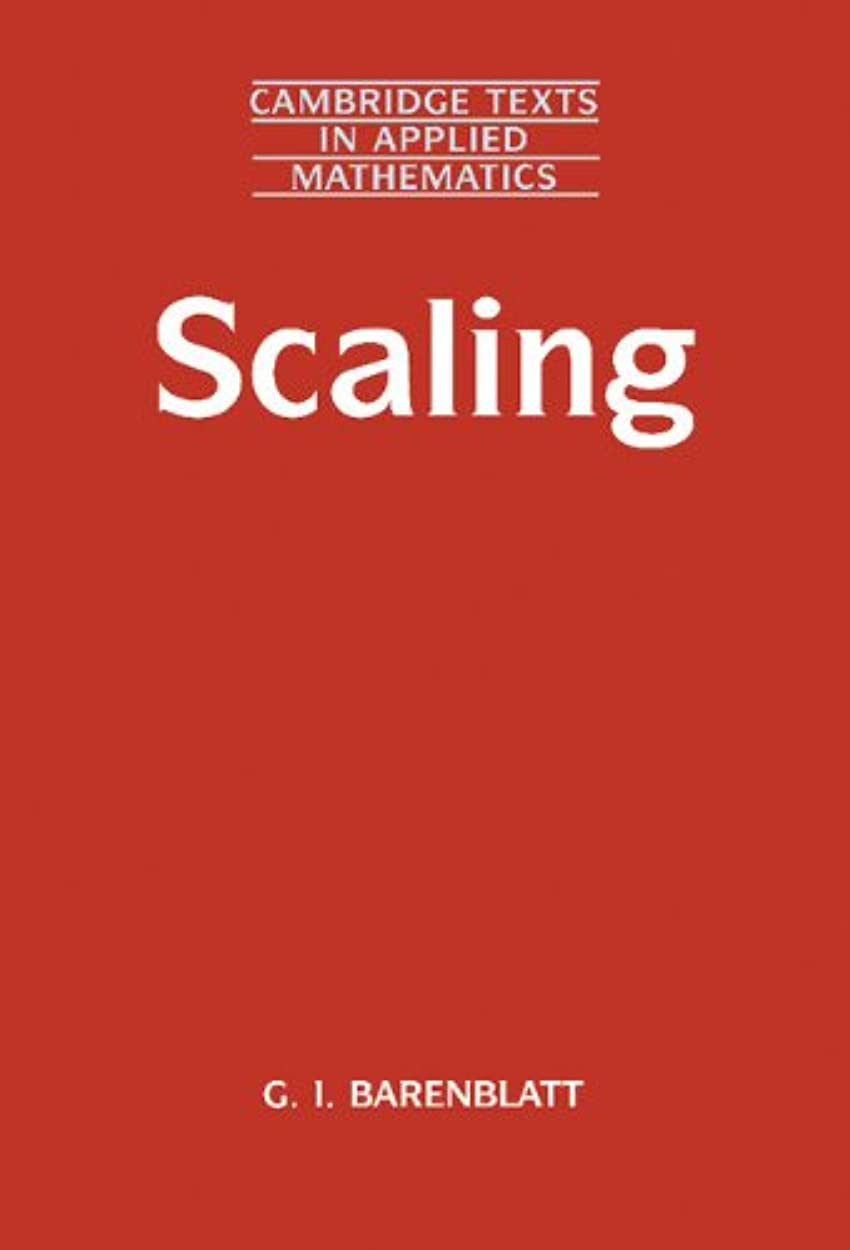 使用法前投薬ゲートウェイScaling (Cambridge Texts in Applied Mathematics Book 34) (English Edition)