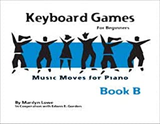 Keyboard Games for Beginners, Music Moves for Piano, Book B