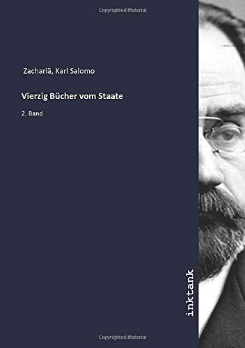 Vierzig Bücher vom Staate: 2. Band