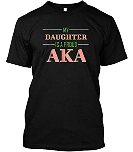 Alpha 1908 Kappa My Daughter is A AKA Black