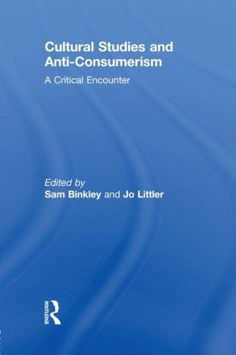 Cultural Studies and Anti-Consumerism